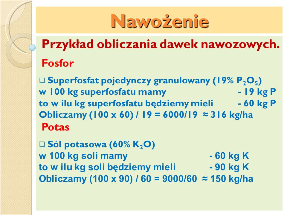 Nawożenie Przykład obliczania dawek nawozowych. Fosfor Potas