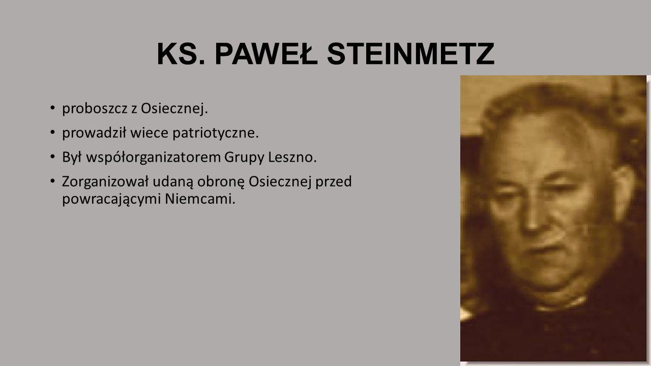 KS. PAWEŁ STEINMETZ proboszcz z Osiecznej.