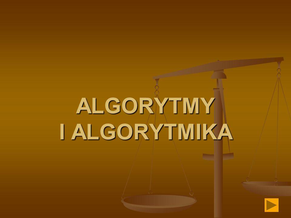 ALGORYTMY I ALGORYTMIKA