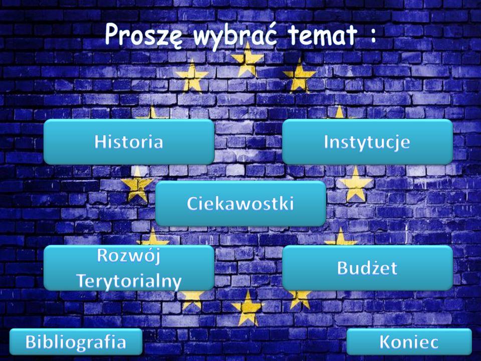 Proszę wybrać temat : Historia. Instytucje. Ciekawostki. Rozwój Terytorialny. Budżet. Bibliografia.