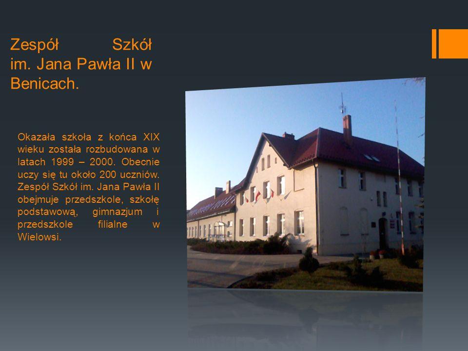 Zespół Szkół im. Jana Pawła II w Benicach.