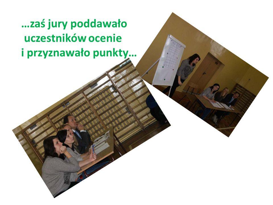 …zaś jury poddawało uczestników ocenie i przyznawało punkty…