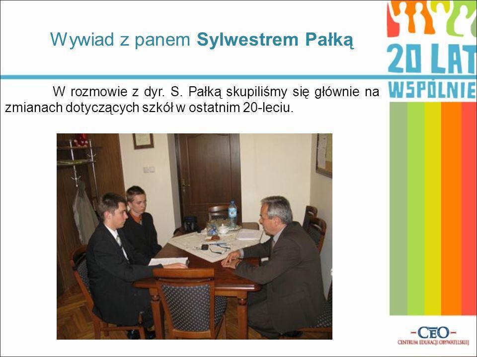 Wywiad z panem Sylwestrem Pałką