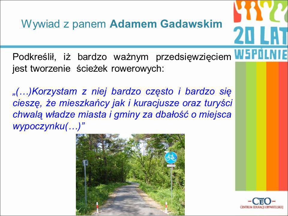 Wywiad z panem Adamem Gadawskim