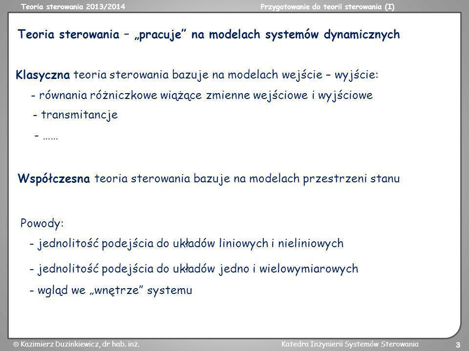 """Teoria sterowania – """"pracuje na modelach systemów dynamicznych"""