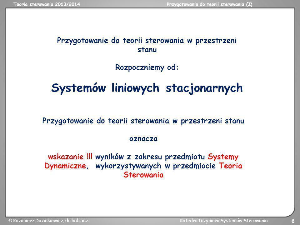 Systemów liniowych stacjonarnych