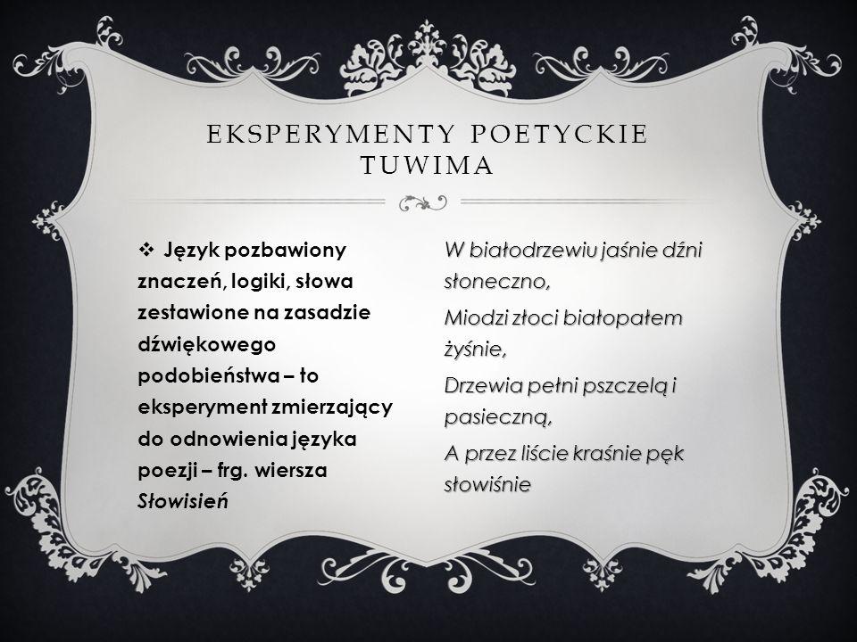 Eksperymenty poetyckie Tuwima