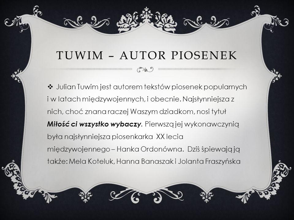 Tuwim – autor piosenek
