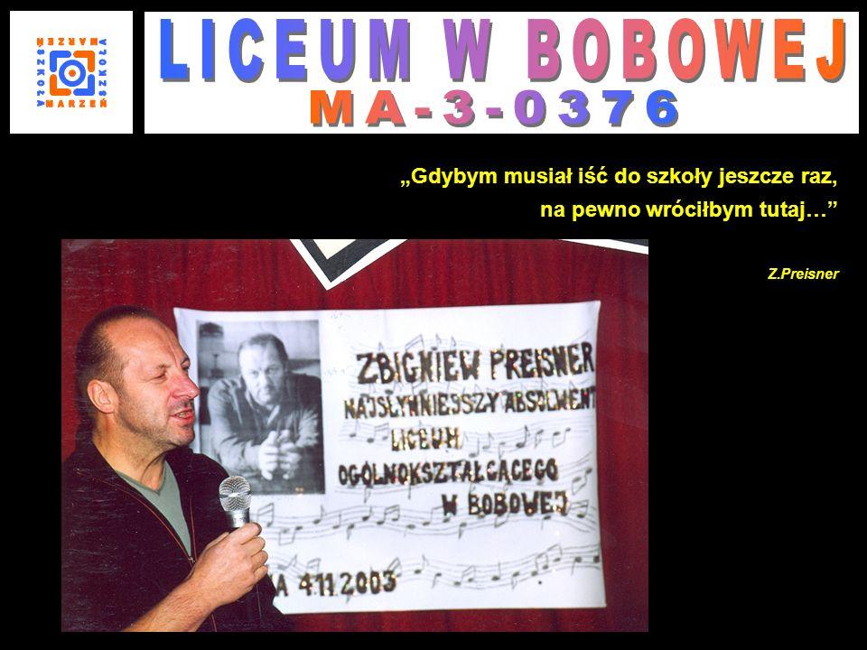 S Z K O Ł A LICEUM W BOBOWEJ MA-3-0376 M A R Z E Ń