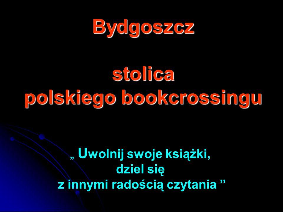 """"""" Uwolnij swoje książki, dziel się z innymi radością czytania"""