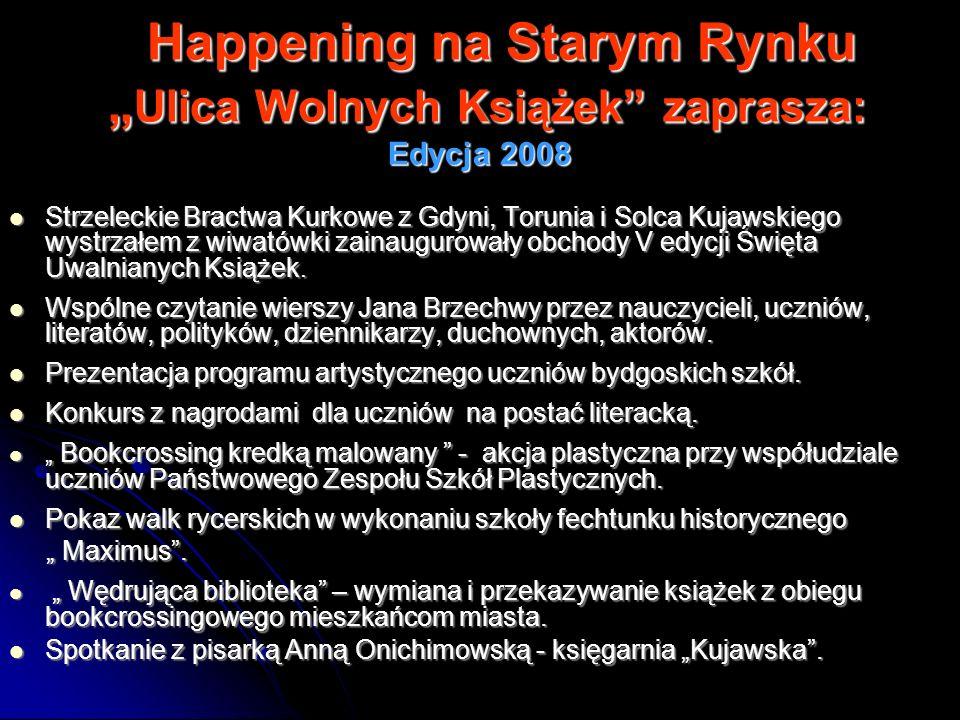 """Happening na Starym Rynku """"Ulica Wolnych Książek zaprasza: Edycja 2008"""