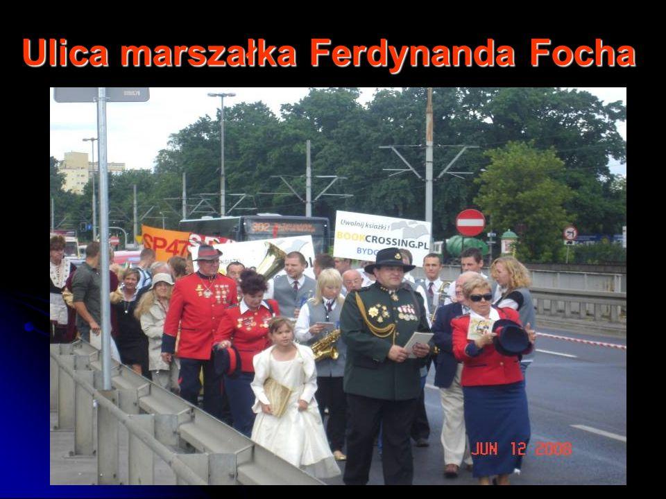 Ulica marszałka Ferdynanda Focha