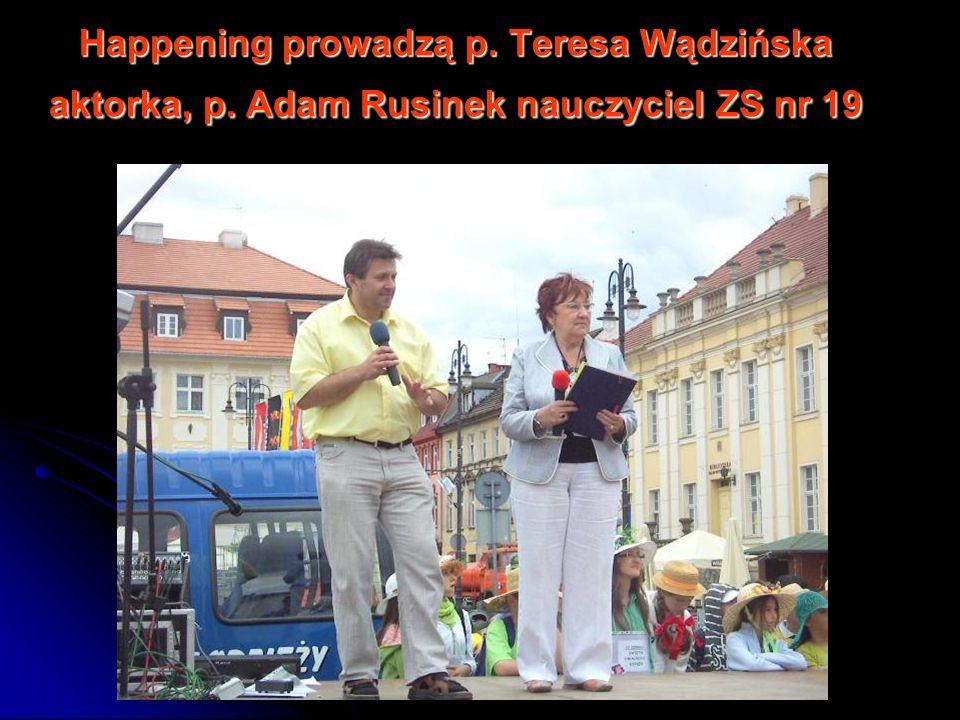 Happening prowadzą p. Teresa Wądzińska aktorka, p