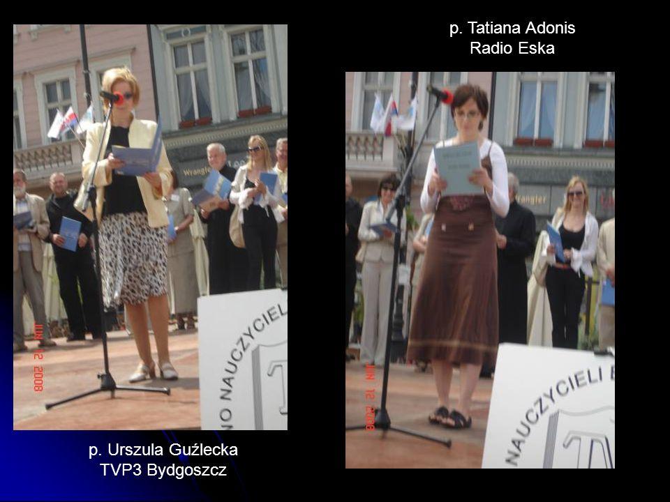 p. Tatiana Adonis Radio Eska p. Urszula Guźlecka TVP3 Bydgoszcz