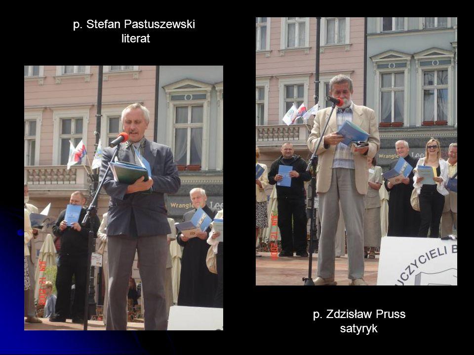 p. Stefan Pastuszewski literat p. Zdzisław Pruss satyryk
