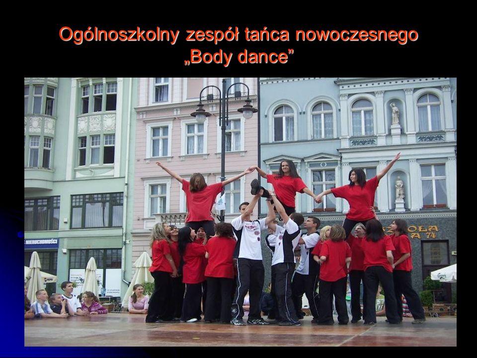"""Ogólnoszkolny zespół tańca nowoczesnego """"Body dance"""