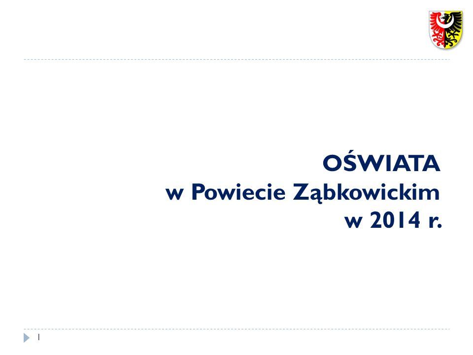 OŚWIATA w Powiecie Ząbkowickim w 2014 r.