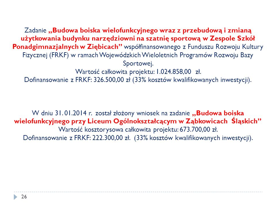 Wartość całkowita projektu: 1.024.858,00 zł.