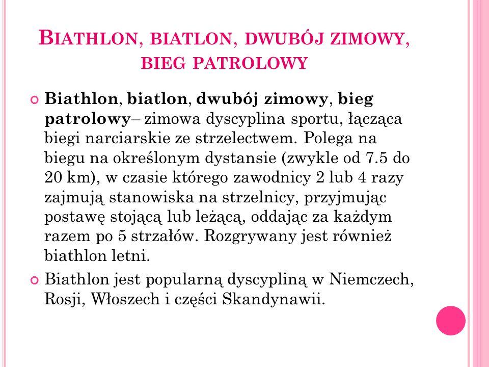 Biathlon, biatlon, dwubój zimowy, bieg patrolowy