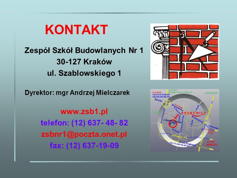 KONTAKT Zespół Szkół Budowlanych Nr 1 30-127 Kraków
