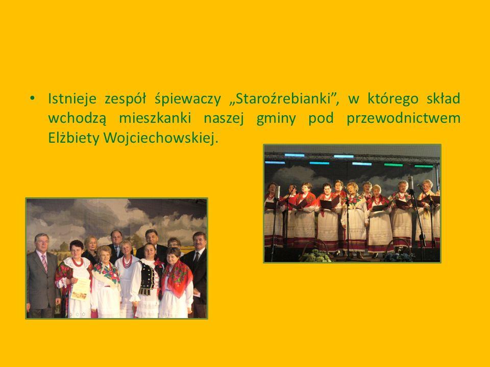 """Istnieje zespół śpiewaczy """"Staroźrebianki , w którego skład wchodzą mieszkanki naszej gminy pod przewodnictwem Elżbiety Wojciechowskiej."""