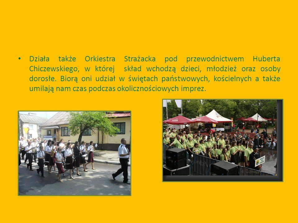Działa także Orkiestra Strażacka pod przewodnictwem Huberta Chiczewskiego, w której skład wchodzą dzieci, młodzież oraz osoby dorosłe.