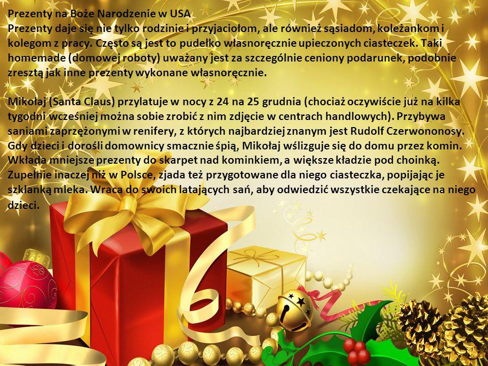 Prezenty na Boże Narodzenie w USA Prezenty daje się nie tylko rodzinie i przyjaciołom, ale również sąsiadom, koleżankom i kolegom z pracy.