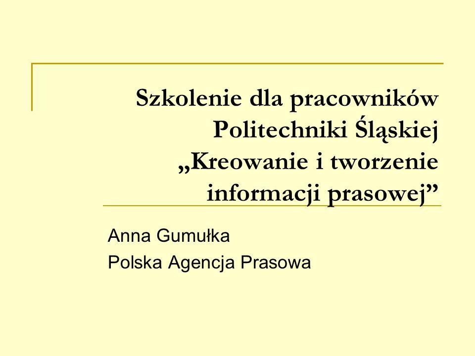 Anna Gumułka Polska Agencja Prasowa