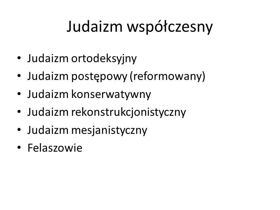 Judaizm współczesny Judaizm ortodeksyjny