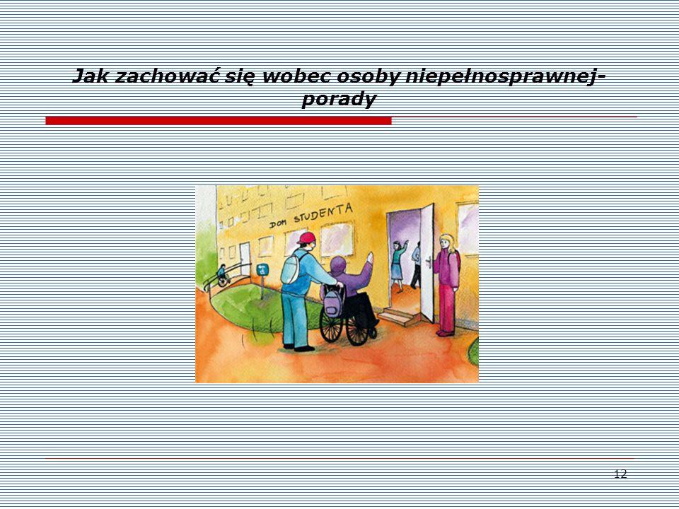Jak zachować się wobec osoby niepełnosprawnej- porady