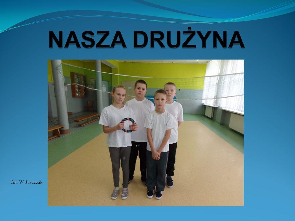 NASZA DRUŻYNA fot. W. Juszczak