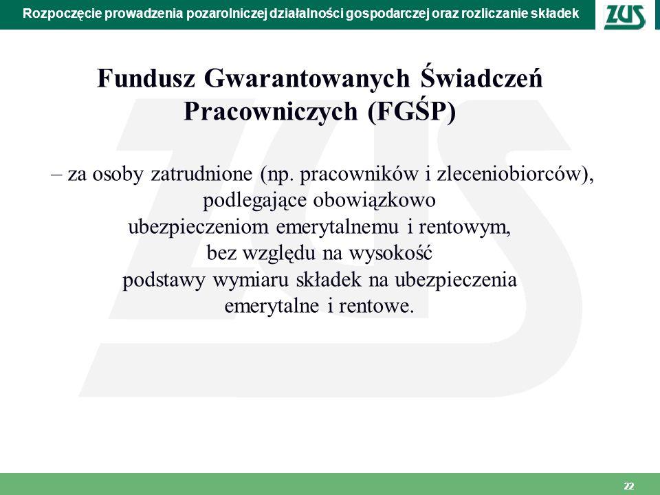 Fundusz Gwarantowanych Świadczeń Pracowniczych (FGŚP)