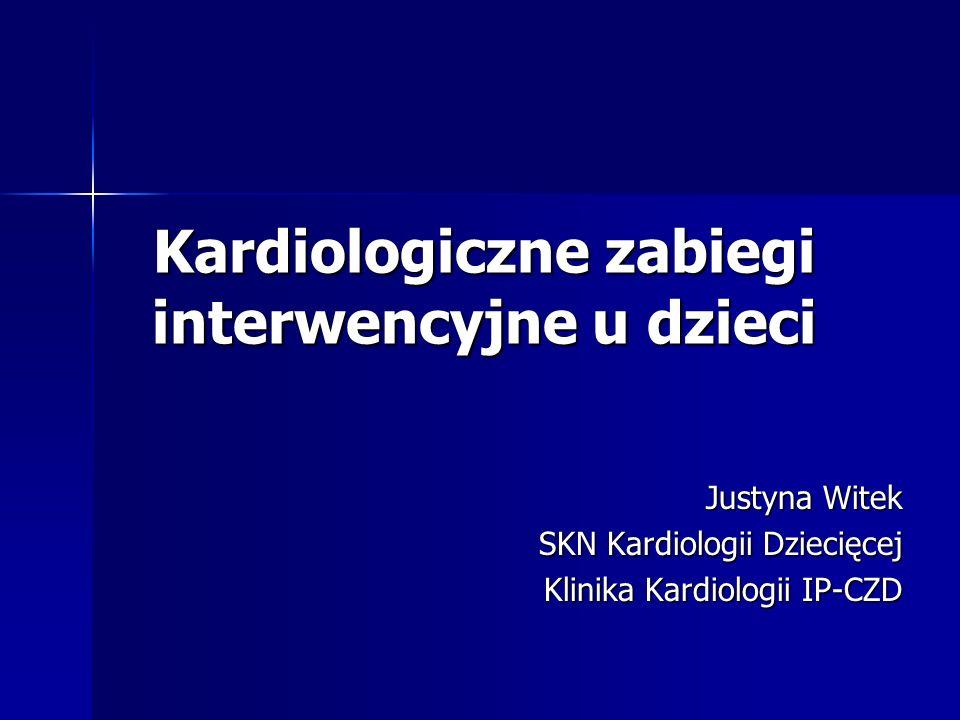 Kardiologiczne zabiegi interwencyjne u dzieci