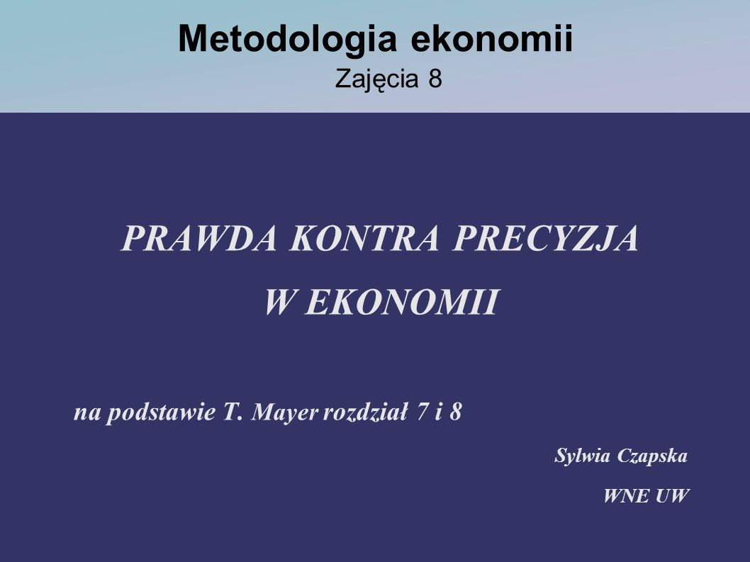 Metodologia ekonomii Zajęcia 8