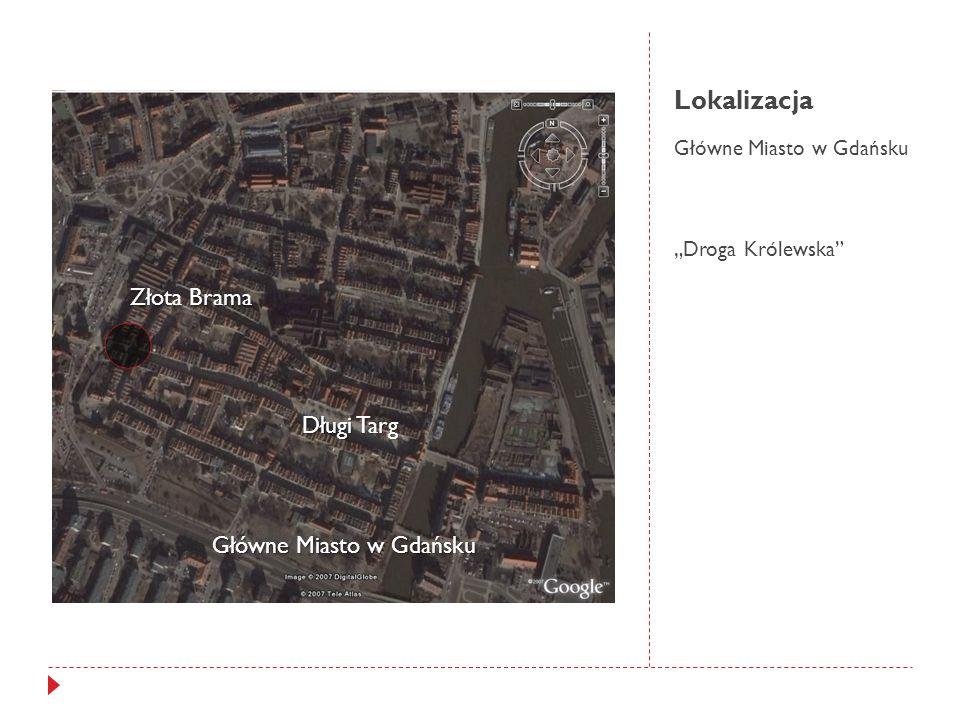 Lokalizacja Złota Brama Długi Targ Główne Miasto w Gdańsku