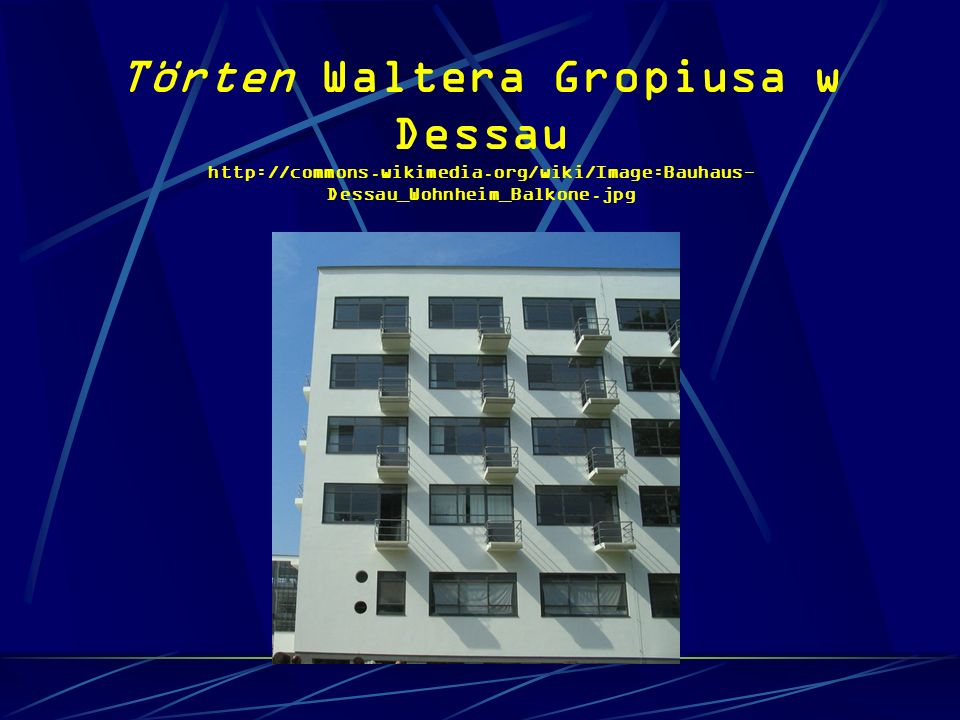 Törten Waltera Gropiusa w Dessau http://commons. wikimedia