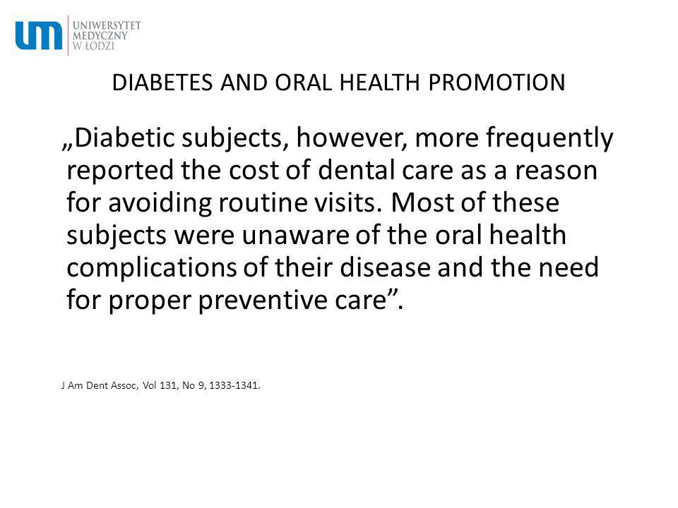 DIABETES AND ORAL HEALTH PROMOTION