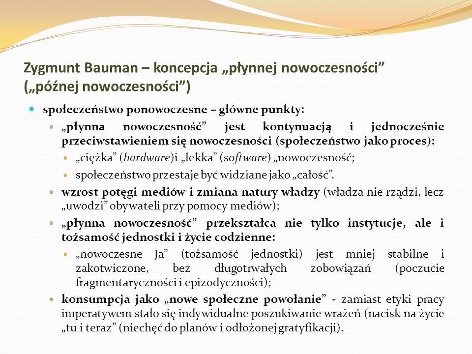 """Zygmunt Bauman – koncepcja """"płynnej nowoczesności (""""późnej nowoczesności )"""