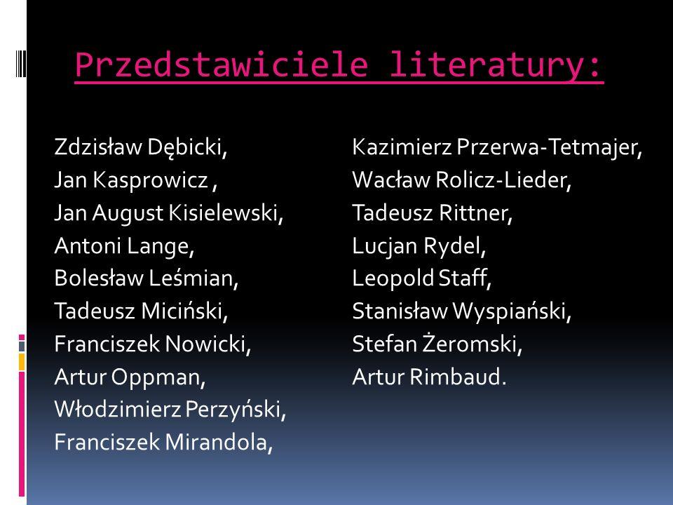 Przedstawiciele literatury: