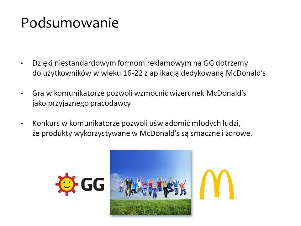 Podsumowanie Dzięki niestandardowym formom reklamowym na GG dotrzemy do użytkowników w wieku 16-22 z aplikacją dedykowaną McDonald's.