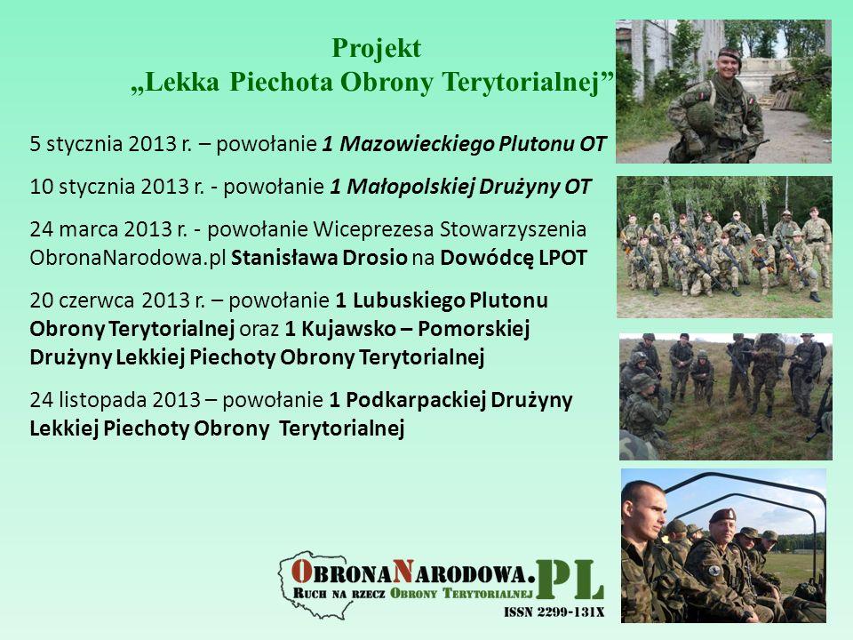 """Projekt """"Lekka Piechota Obrony Terytorialnej"""