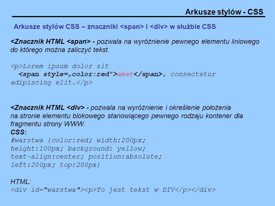 Arkusze stylów CSS – znaczniki <span> i <div> w służbie CSS