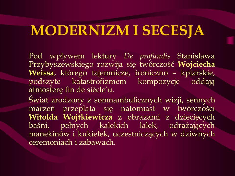 MODERNIZM I SECESJA