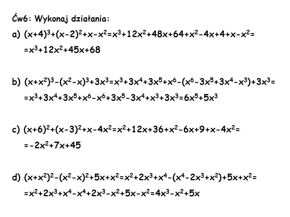 a) (x+4)3+(x-2)2+x-x2=x3+12x2+48x+64+x2-4x+4+x-x2= =x3+12x2+45x+68