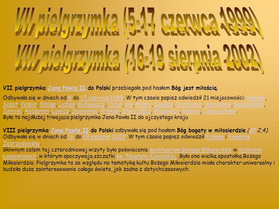VII pielgrzymka (5-17 czerwca 1999)