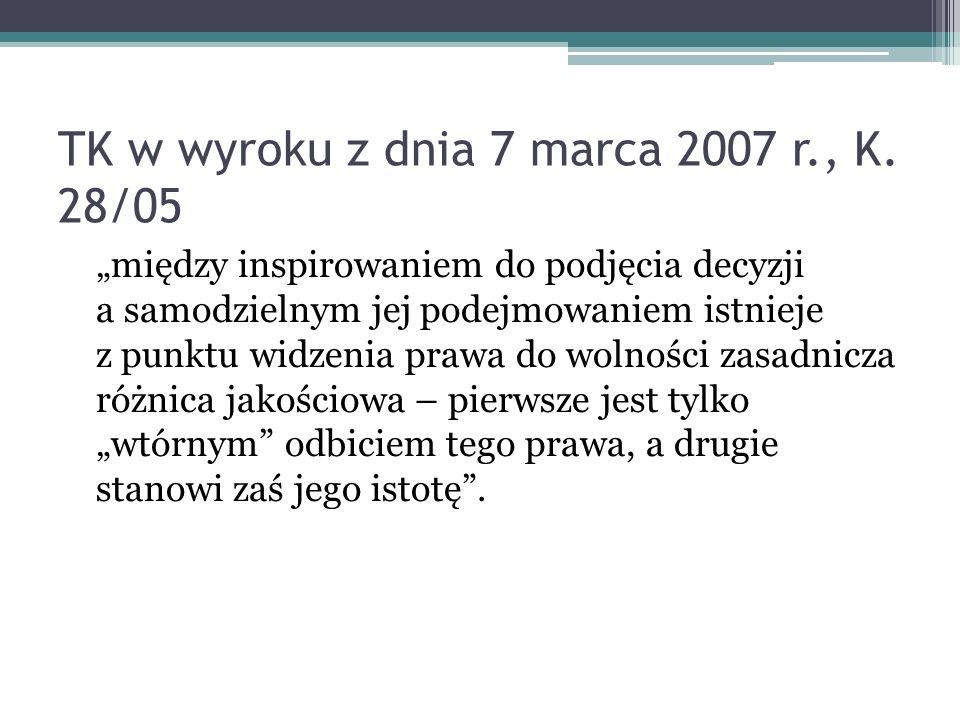 TK w wyroku z dnia 7 marca 2007 r., K. 28/05