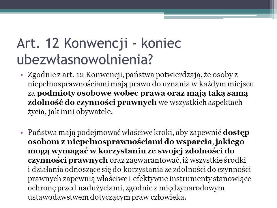 Art. 12 Konwencji - koniec ubezwłasnowolnienia
