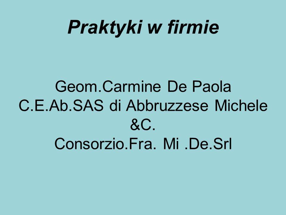 Praktyki w firmie Geom. Carmine De Paola C. E. Ab