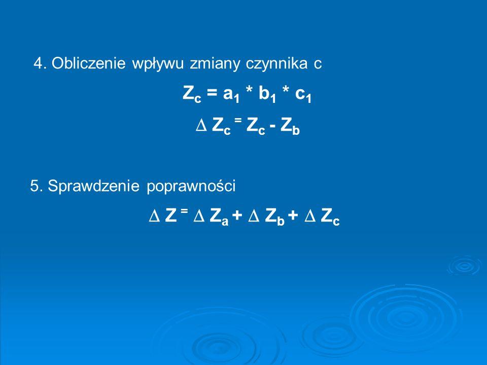 Zc = a1 * b1 * c1  Zc = Zc - Zb  Z =  Za +  Zb +  Zc