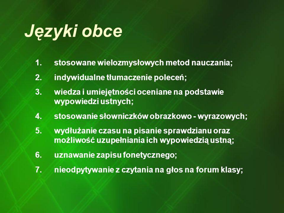 Języki obce stosowane wielozmysłowych metod nauczania;